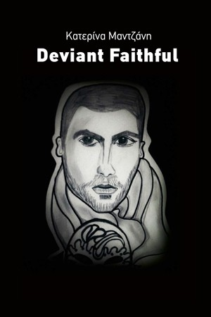 Deviant Faithful